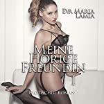 Meine hörige Freundin | Eva Maria Lamia