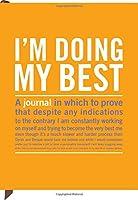 Inner Truth Journal Im Doing My Best