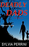 DEADLY DADS of the UK (PATERNAL FILICIDE)