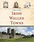 Irish Walled Towns