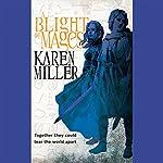 A Blight of Mages | Karen Miller