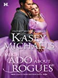 Much Ado About Rogues (Blackthorn Brothers)