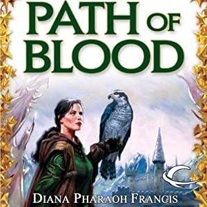 Path of Blood: Path, Book 3 | [Diana Pharaoh Francis]