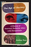 The Age of Anxiety: A History of America