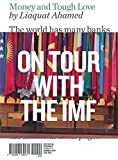 img - for By Liaquat Ahamed Money and Tough Love: On Tour with the IMF (Writers in Residence) book / textbook / text book