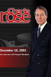 Charlie Rose with Rupert Murdoch (December 10, 2001)