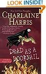 Dead as a Doornail: A Sookie Stackhou...