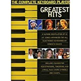 The Complete Keyboard Player: Greatest Hits - Sheet Music