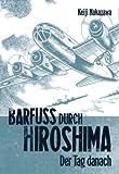 echange, troc Keiji Nakazawa - Barfuss durch Hiroshima 2