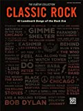 Classic Rock: 44 Landmark Songs of the Rock Era Guitar Tab (Guitar Collection)