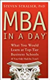 img - for MBA In A Day: What You Would Learn At Top-Tier Business Schools (If You Only Had The Time!) book / textbook / text book