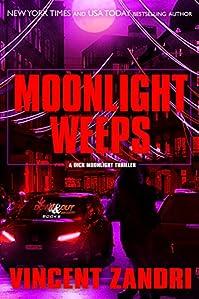 Moonlight Weeps by Vincent Zandri ebook deal
