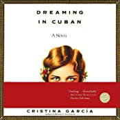 Dreaming in Cuban | [Cristina Garcia]