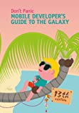 img - for Mobile Developer's Guide To The Galaxy book / textbook / text book