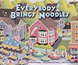 img - for Everybody Brings Noodles (Carolrhoda Picture Books) book / textbook / text book