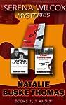 The Serena Wilcox Mysteries: Books 1,...