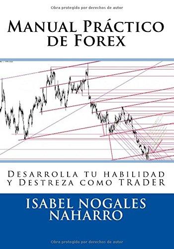 manual-practico-de-forex-desarrolla-tu-habilidad-y-destreza-como-trader-volume-3-forex-al-alcance-de