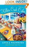 Killer Crab Cakes: A Fresh-Baked Mystery