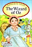 L. F. Baum The Wizard of Oz (Ladybird Favourite Tales)