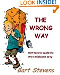 The Wrong Way: How Not to Walk the We...