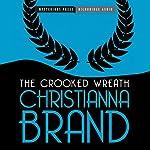 The Crooked Wreath: An Inspector Cockrill Mystery, Book 3 | Christianna Brand