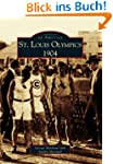 St. Louis Olympics, 1904 (Images of A...