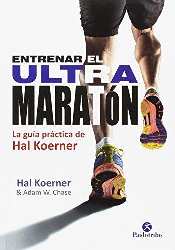 Entrenar el ultramaratón (Deportes)