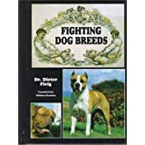 Fighting Dog Breeds ~ Dieter Fleig