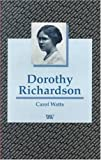 img - for Dorothy Richardson (Writers and Their Work) book / textbook / text book