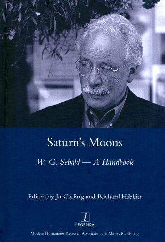 Saturn's Moons: A W.G Sebald Handbook
