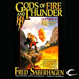 Gods of Fire and Thunder: The Fifth Book of the Gods | [Fred Saberhagen]