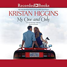 My One and Only Audiobook by Kristan Higgins Narrated by Xe Sands