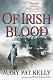 img - for Of Irish Blood book / textbook / text book