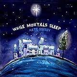 While Mortals Sleep