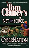 Cybernation (Tom Clancy's Net Force, Book 6) (0425182673) by Clancy, Tom