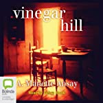 Vinegar Hill | A. Manette Ansay