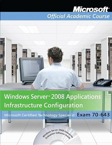70-643 Windows Server 2008 Applications Infrastructure...
