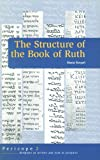 img - for The Structure of Ruth (Pericope - Scripture As Written and Read in Antiquity Series) book / textbook / text book