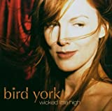 Bird York Wicked Little High