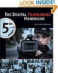 The Digital Filmmaking Handbook, 5th...