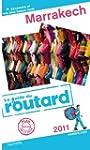 Guide du Routard Marrakech 2011