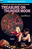 Treasure on Thunder Moon & Trail of the Astrogar