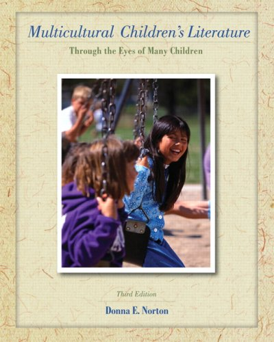 Multicultural Children's Literature: Through the Eyes of Many Children (3rd Edition)