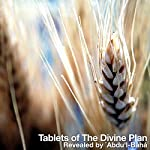 Tablets of The Divine Plan |  'Abdu'l-Bahá