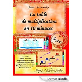 La table de multiplication  en 10 minutes + le jeu