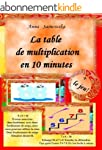 La table de multiplication  en 10 min...