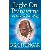 Light On Pranayama, by B.K.S. Iyengar