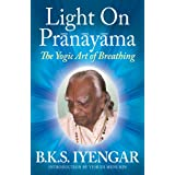 Light on Pranayama: The Yogic Art of Breathingby B.K.S. Iyengar