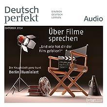Deutsch perfekt Audio - Über Filme sprechen. 10/2014 Audiobook by  div. Narrated by  div.