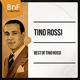 Best Of Tino Rossi (Moni Version)